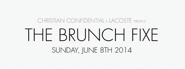 The Brunch Fixe x Lacoste | Event